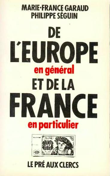 De l'Europe en général et de la France en particulier