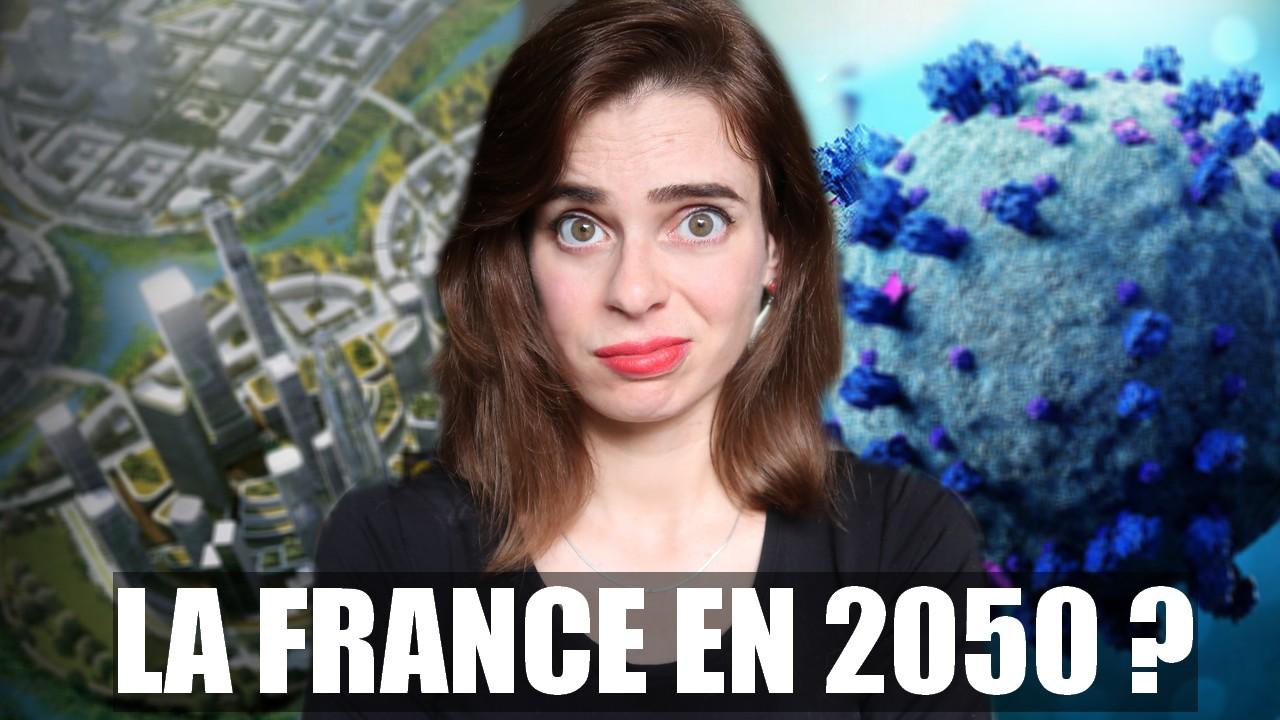 La France en 2050, vidéo par Virginie Vota